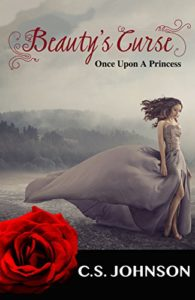 Beauty's Curse (Once Upon a Princess Series)